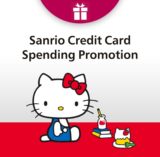 Dah Sing Sanrio Credit Card Spending Promotion